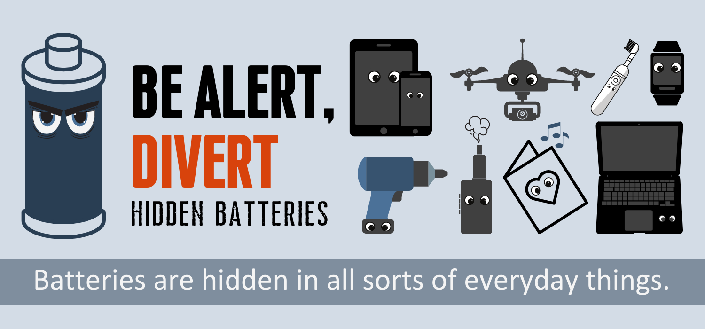 Image 1: Be Alert! Divert Hidden Batteries