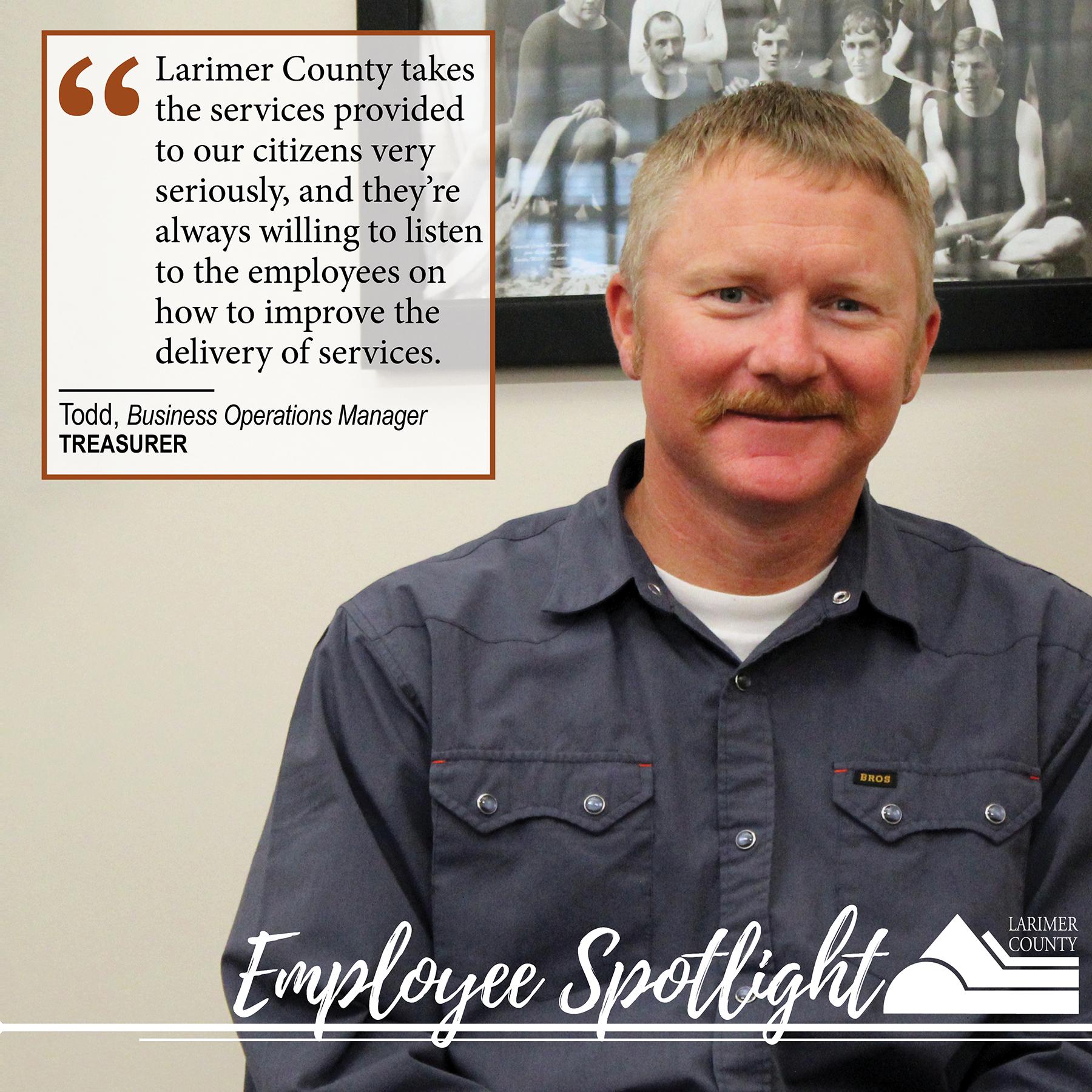 """Imagen 12: """"El condado de Larimer se toma muy en serio los servicios que se brindan a nuestros ciudadanos y siempre están dispuestos a escuchar a los empleados sobre cómo mejorar la prestación de servicios""""."""